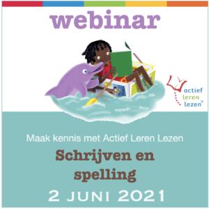 2 juni 2021 webinar actief leren lezen over schrijven en spelling